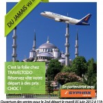 Traveltodo & Syphax Airlines : Ou le voyage en Turquie à 300 DT